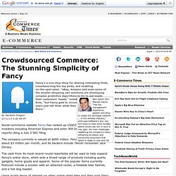 Crowdsourced Commerce: The Stunning Simplicity of Fancy