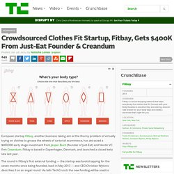 Crowdsourced Clothes Fit Startup, Fitbay, Gets $400K From Just-Eat Founder & Creandum