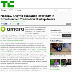 Mozilla & Knight Foundation Invest $1M In Crowdsourced Translation Startup Amara