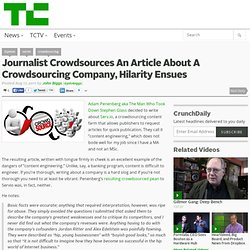 Journalist Crowdsources An Article About A Crowdsourcing Company, Hilarity Ensues