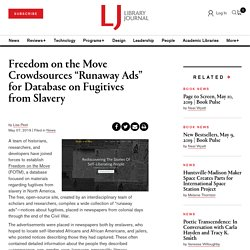 """Freedom on the Move Crowdsources """"Runaway Ads"""" for Database on Fugitives from Slavery"""