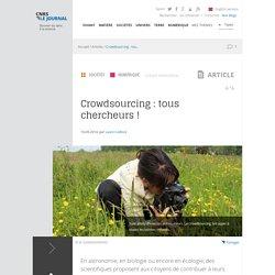 Crowdsourcing : tous chercheurs !