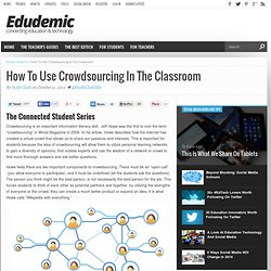 How To Use Crowdsourcing In The Classroom