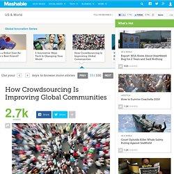How Crowdsourcing Is Improving Global Communities