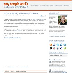 Crowdsourcing: Community vs Crowd « Amy Sample Ward's Version of