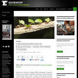 Crowdsourcing in Education - How to make it work