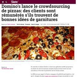 Domino's lance le crowdsourcing de pizzas: des clients sont rémunérés s'ils trouvent de bonnes idées de garnitures
