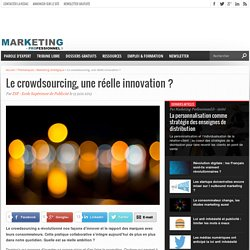 Le crowdsourcing, une réelle innovation