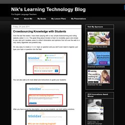 Nik's Learning Technology Blog: Crowdsourcing Knowledge with Students