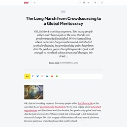 The Long March from Crowdsourcing to a Global Meritocracy