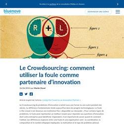 Crowdsourcing, la foule partenaire