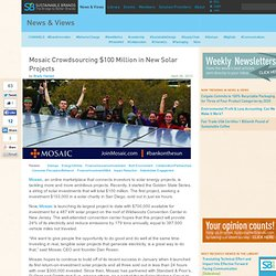 Mosaic Crowdsourcing $100 Million in New Solar Projects
