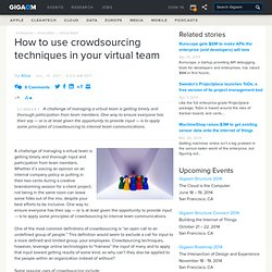 How to use crowdsourcing techniques in your virtual team — Online Collaboration