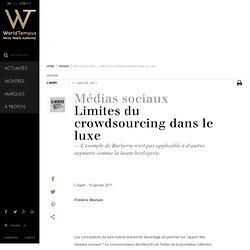 MÉDIAS SOCIAUX - Limites du crowdsourcing dans le luxe