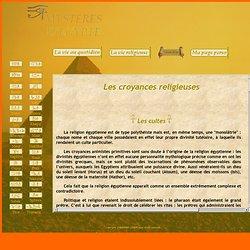 Les croyances religieuses - Mystères d'Egypte