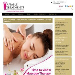 Has the Time Come to Visit a Croydon Massage Therapy Center?