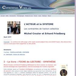 Michel Crozier, l'Acteur et le Système, synthèse du livre et critique