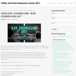 CRSU B.ED. COUNSELLING - B.ED. COUNSELLING 2017