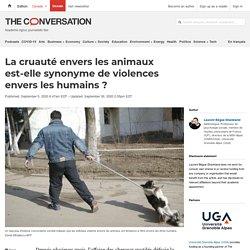 La cruauté envers lesanimaux est-elle synonyme deviolences envers leshumains?