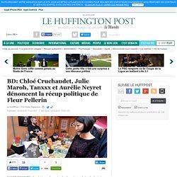 BD: Chloé Cruchaudet, Julie Maroh, Tanxxx et Aurélie Neyret dénoncent la récup politique de Fleur Pellerin