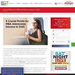 5 Crucial Points for MBA Admissions Success in 2021