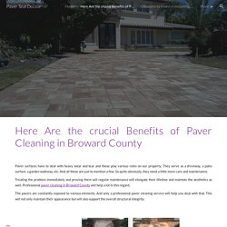 Here Are the crucial Benefits of Paver Cleaning in Broward County