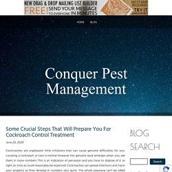 Some Crucial Steps That Will Prepare You For Cockroach Control Treatment
