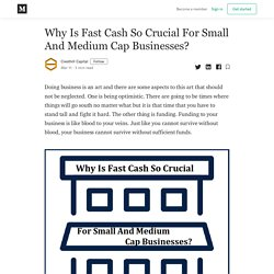 Why Is Fast Cash So Crucial For Small And Medium Cap Businesses?