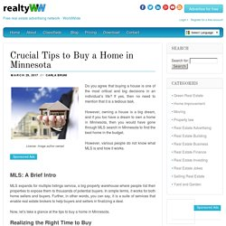 Crucial Tips to Buy a Home in Minnesota - However, various people