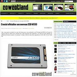 Crucial officialise son nouveau SSD M550 - SSD