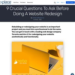 9 Crucial Questions To Ask Before Doing A Website Redesign