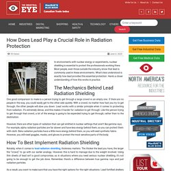 How Does Lead Play a Crucial Role in Radiation Protection