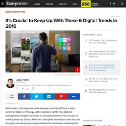 It's Crucial to Keep Up With These 6 Digital Trends in 2016