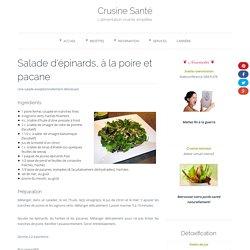 Salade d'épinards, à la poire et aux pacanes