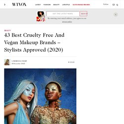 43 Best Cruelty Free And Vegan Makeup Brands - Stylists Approved (2020)