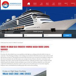 Cruise on High Seas Courtesy Norway Based Cruise Lining Services