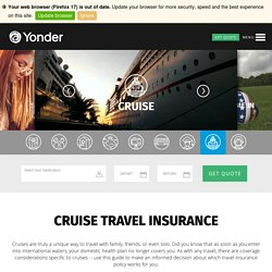 Cruise Insurance Plans - Going On A Cruise? Expert Cruise Insurance Options