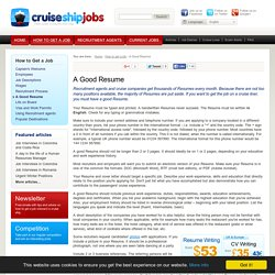 Cruise Ship Jobs - A Good Resume / CV