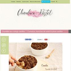 Crumble de coings, vanille & coco (vegan)