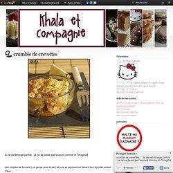 crumble de crevettes - Le blog de khala