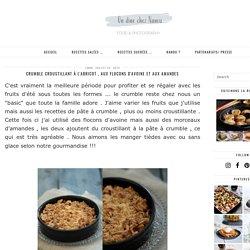 Crumble croustillant à l'abricot , aux flocons d'avoine et aux amandes