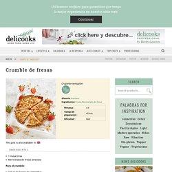 Crumble de fresas – Delicooks