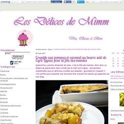 Crumble aux pommes et caramel au beurre salé de Cyril Lignac pour la fête des mamies
