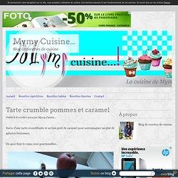 Tarte crumble pommes et caramel - Mymy Cuisine...