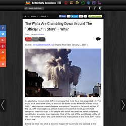 "The Walls Are Crumbling Down Around The ""Official 9/11 Story"" – Why?"