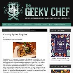 Crunchy Spider Surprise