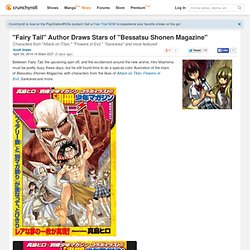 """Fairy Tail"" Author Draws Stars of ""Bessatsu Shonen Magazine"""