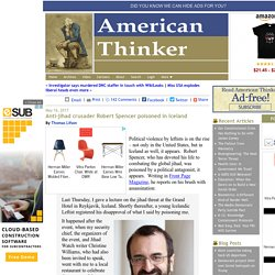 Anti-jihad crusader Robert Spencer poisoned in Iceland