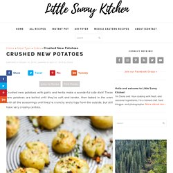 Crushed New Potatoes Recipe - Little Sunny Kitchen