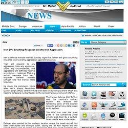 Iran DM: Crushing Response Awaits Iran Aggressors
